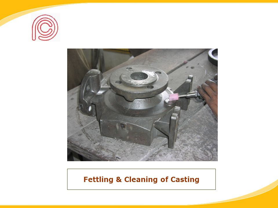 Fettling & Cleaning of Casting