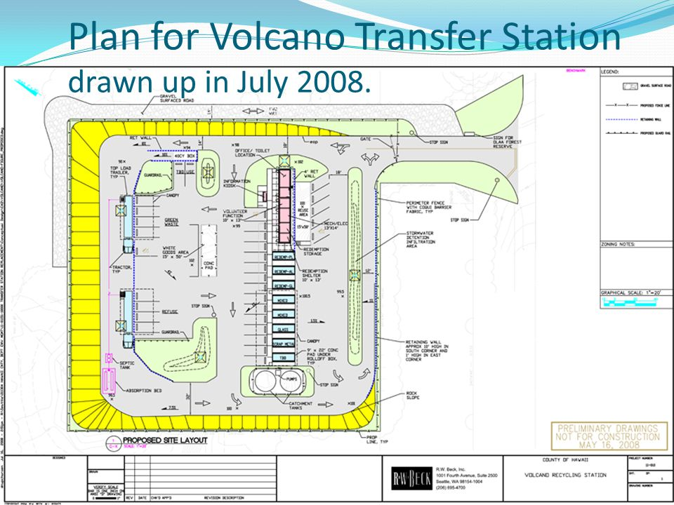 Plan for Volcano Transfer Station drawn up in July 2008.