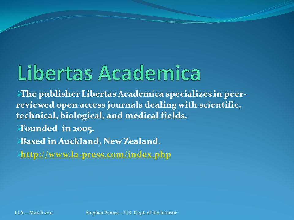 The publisher Libertas Academica specializes in peer- reviewed open access journals dealing with scientific, technical, biological, and medical fields.