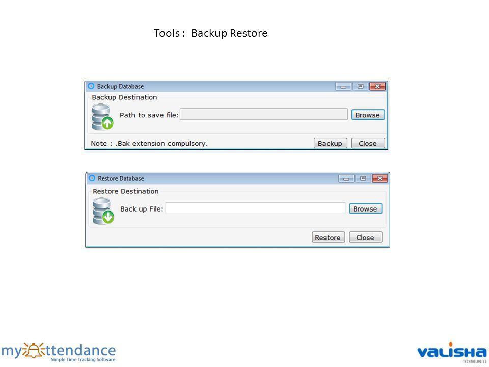 Tools : Backup Restore