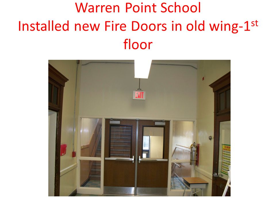 Warren Point School Installed new Fire Doors in old wing-1 st floor