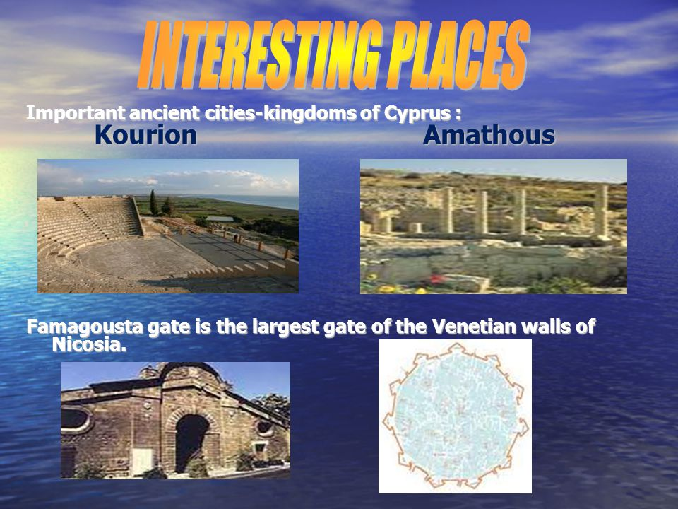 Important ancient cities-kingdoms of Cyprus : Kourion Amathous Famagousta gate is the largest gate of the Venetian walls of Nicosia.