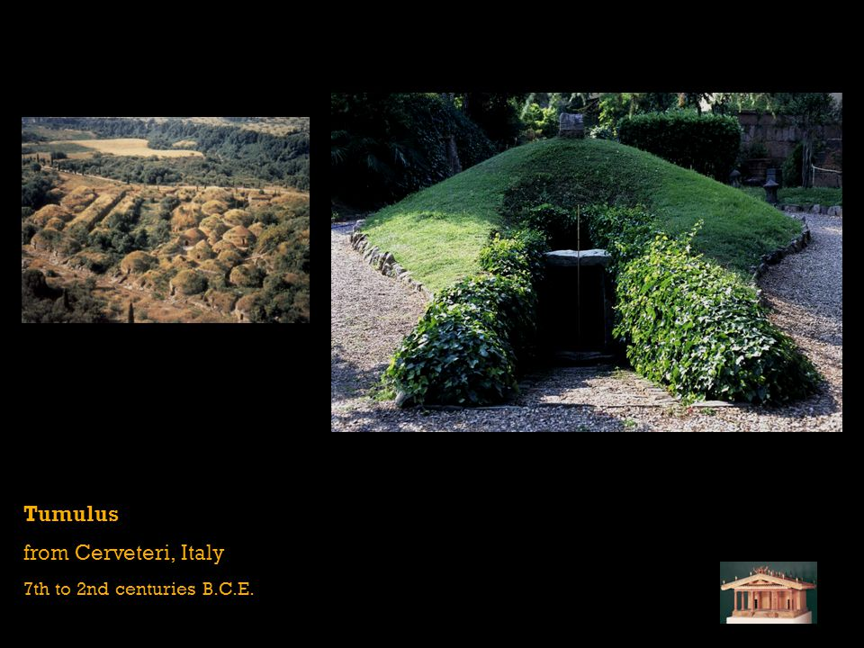 Tumulus from Cerveteri, Italy 7th to 2nd centuries B.C.E.
