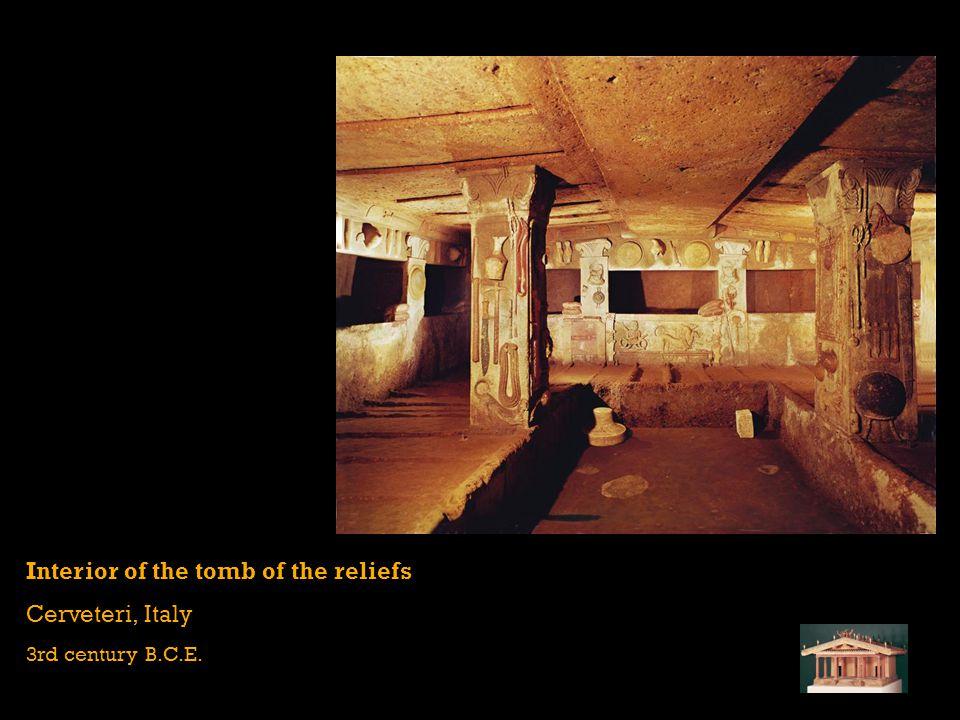 Interior of the tomb of the reliefs Cerveteri, Italy 3rd century B.C.E.