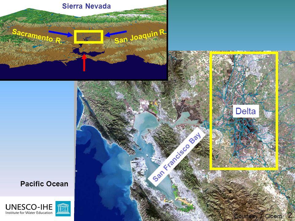 3 Delta 2 San Francisco Bay Sacramento R. San Joaquin R. Sierra Nevada Pacific Ocean Courtesy J. Cloern