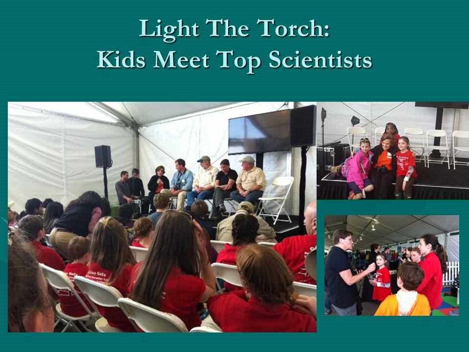 Light The Torch: Kids Meet Top Scientists