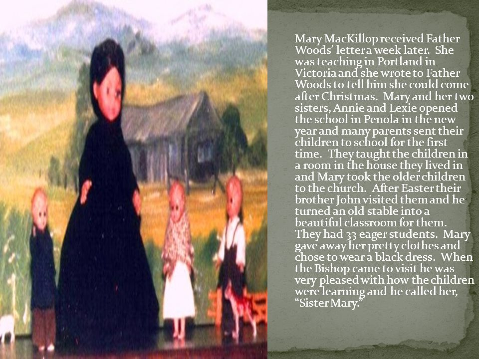 Mary MacKillop received Father Woods letter a week later.