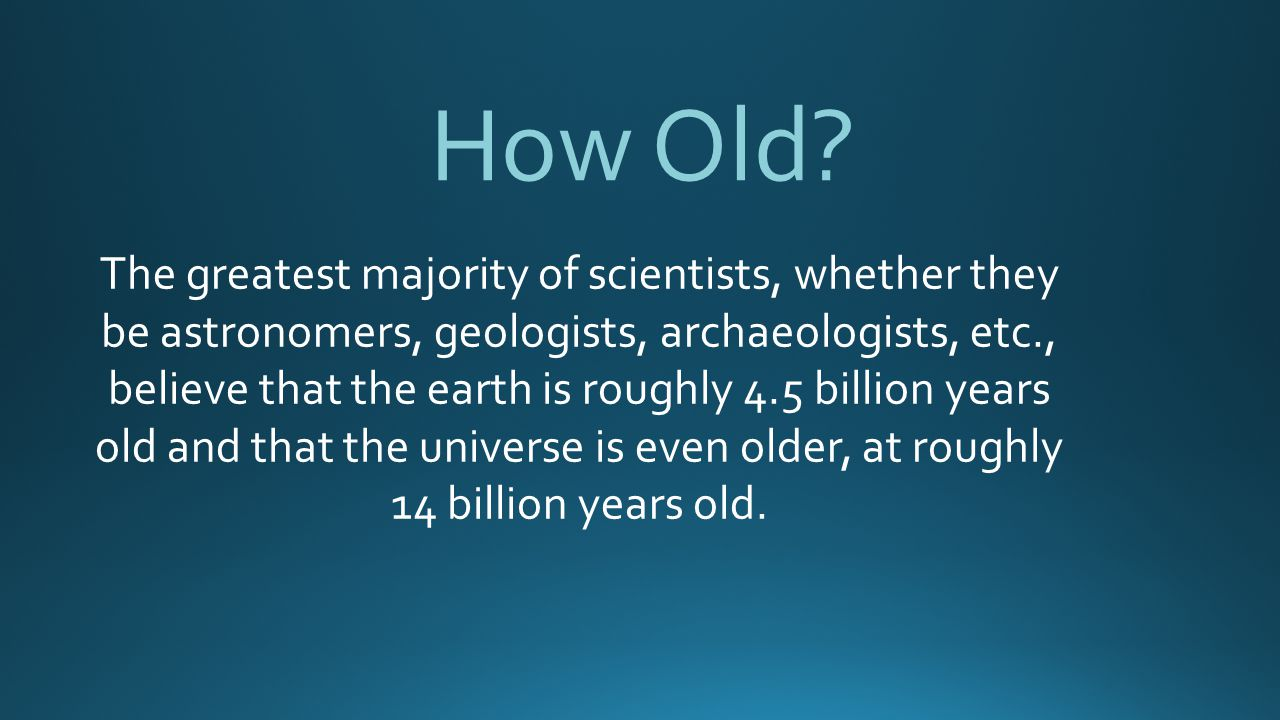 How Old.