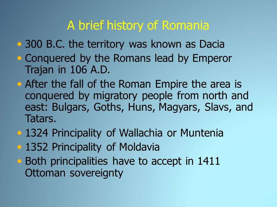 A brief history of Romania 300 B.C.