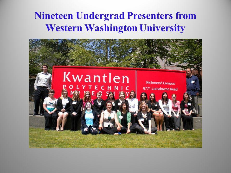 Nineteen Undergrad Presenters from Western Washington University 38