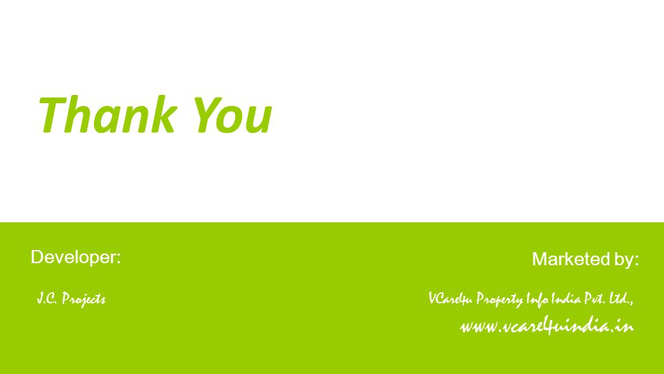 Thank You Developer: VCare4u Property Info India Pvt.