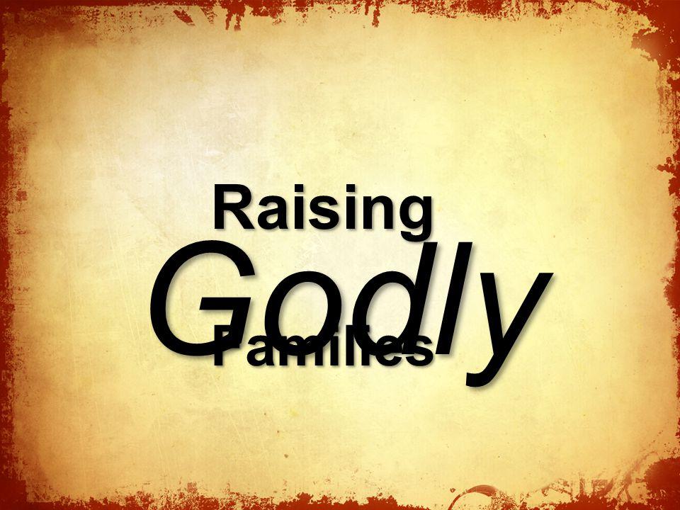 RaisingFamilies Godly