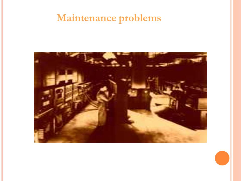 Maintenance problems