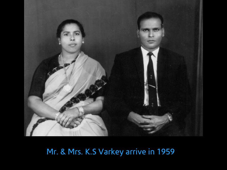 Mr. & Mrs. K.S Varkey arrive in 1959