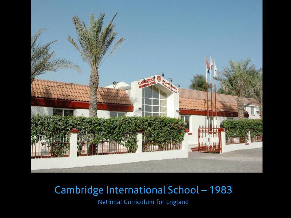Cambridge International School – 1983 National Curriculum for England