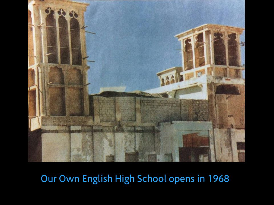 Our Own English High School opens in 1968