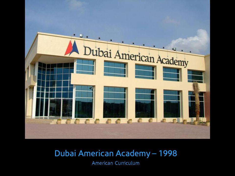 Dubai American Academy – 1998 American Curriculum