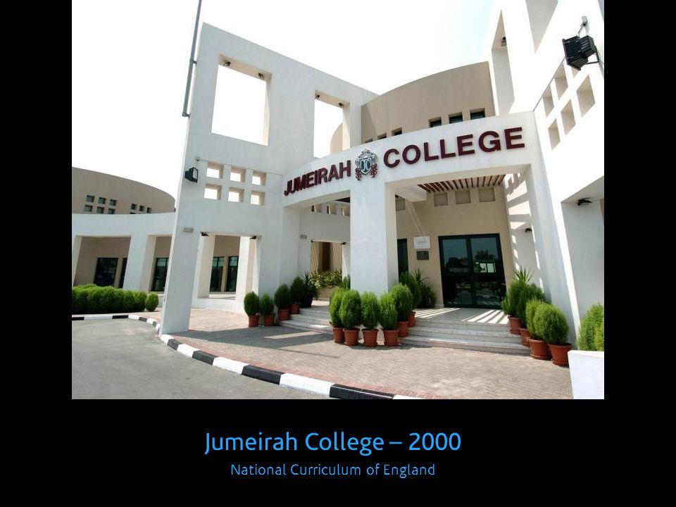Jumeirah College – 2000 National Curriculum of England