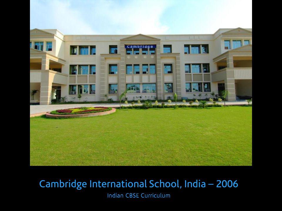 Cambridge International School, India – 2006 Indian CBSE Curriculum
