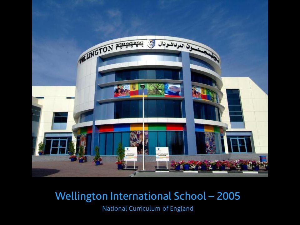 Wellington International School – 2005 National Curriculum of England