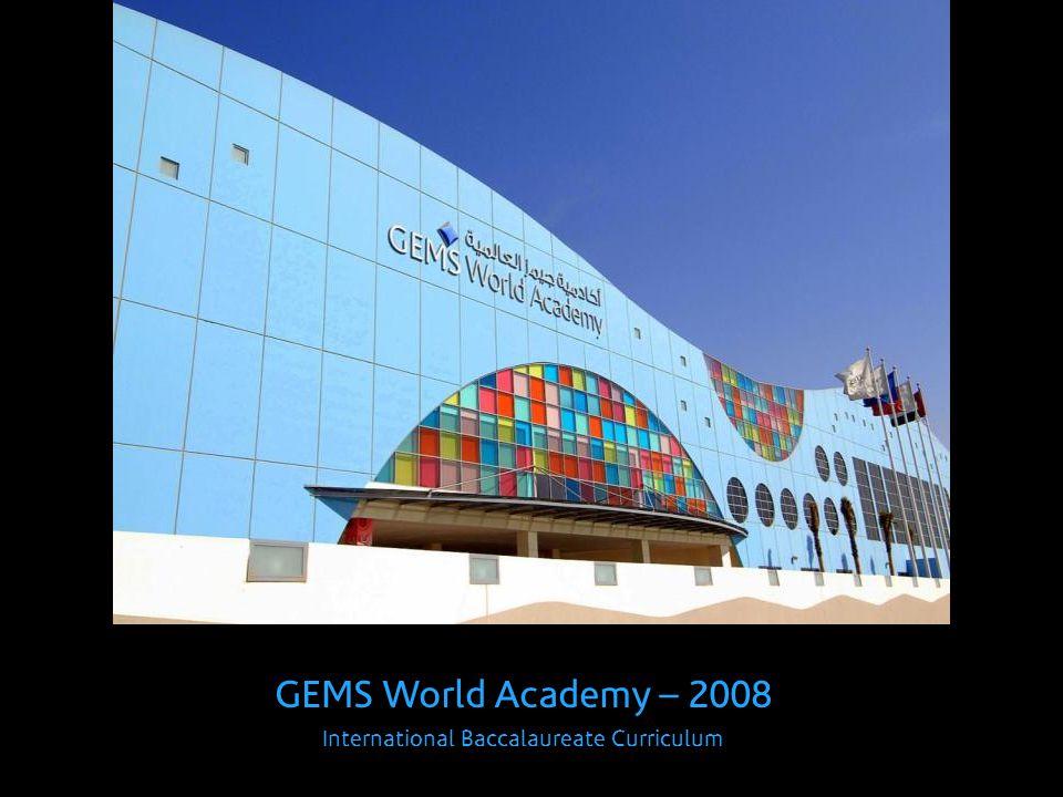 GEMS World Academy – 2008 International Baccalaureate Curriculum