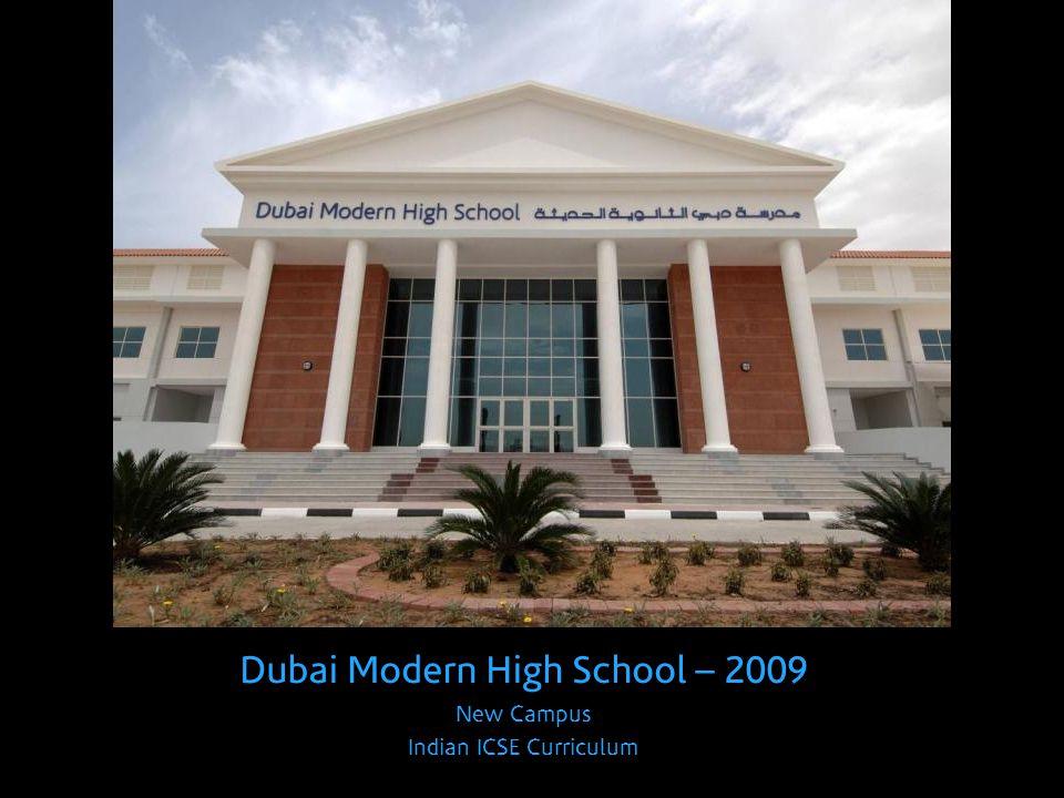 Dubai Modern High School – 2009 New Campus Indian ICSE Curriculum