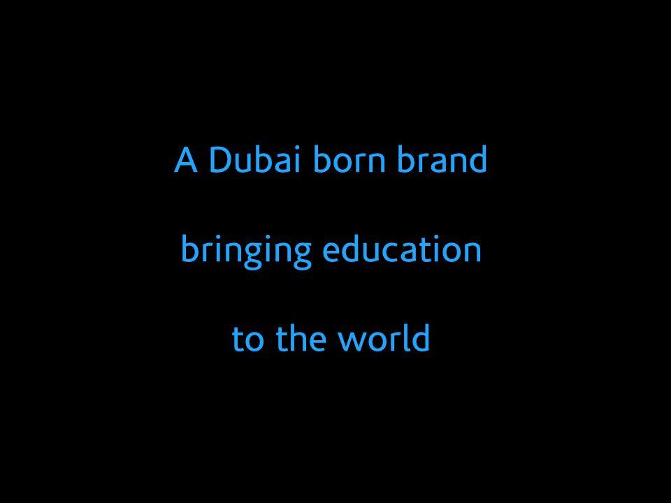 A Dubai born brand bringing education to the world