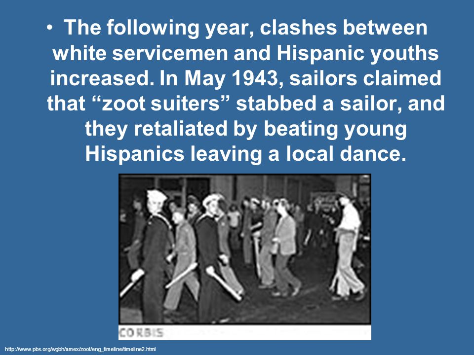 The following year, clashes between white servicemen and Hispanic youths increased.