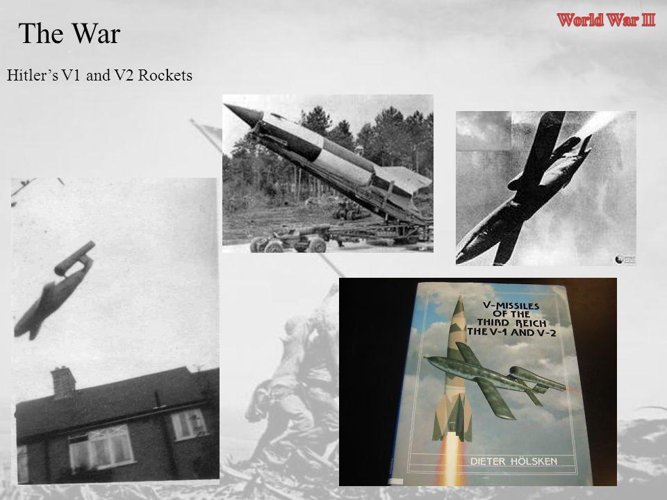 Hitlers V1 and V2 Rockets