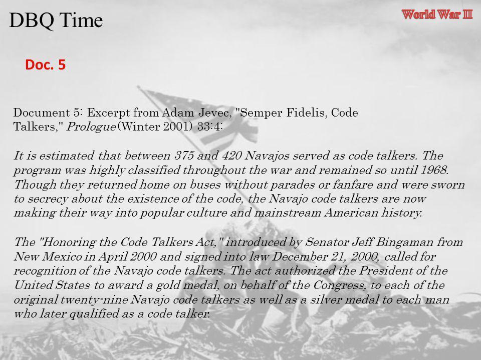DBQ Time Doc. 5 Document 5: Excerpt from Adam Jevec,