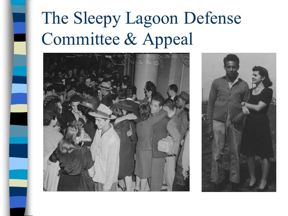 The Sleepy Lagoon Defense Committee & Appeal