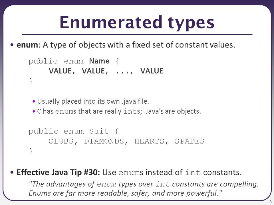 4 What is an enum.