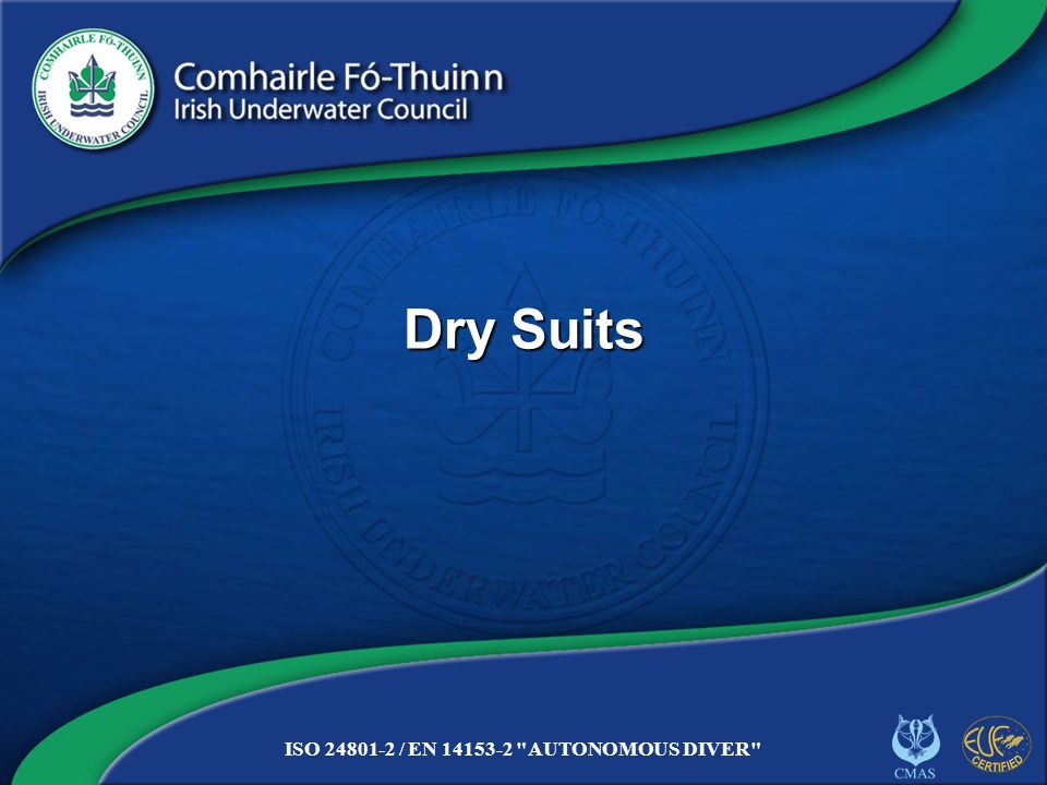 Copyright 2012 CFT DS/12 Care Seals Vital and weakest part of suit On membrane suits, they can be DIY replaced Entry zips Water tight zip vital Position varies Clean and lubricate regularly
