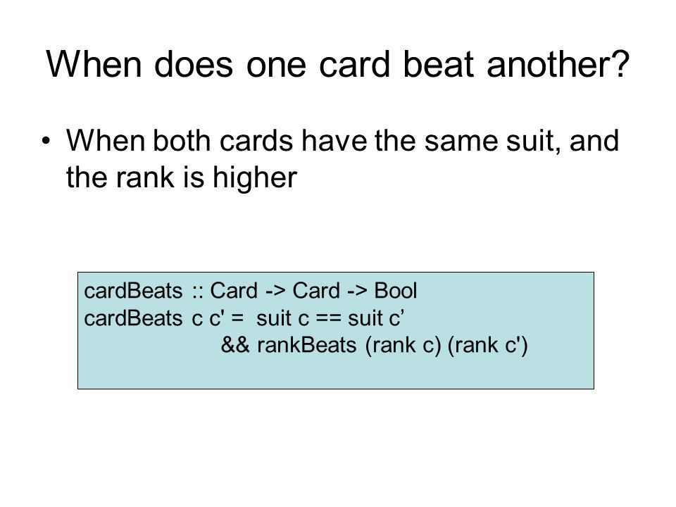When does one card beat another.