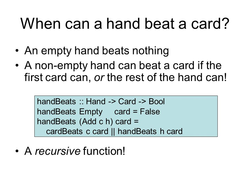 When can a hand beat a card.