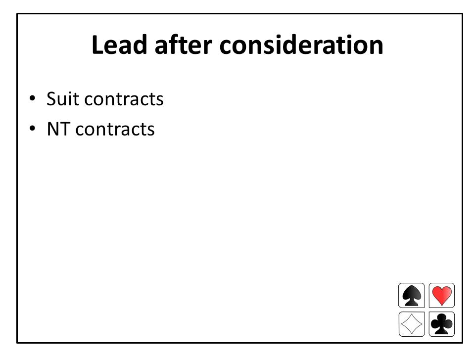 Lead after consideration Suit contracts NT contracts