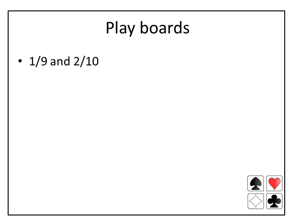 Play boards 1/9 and 2/10