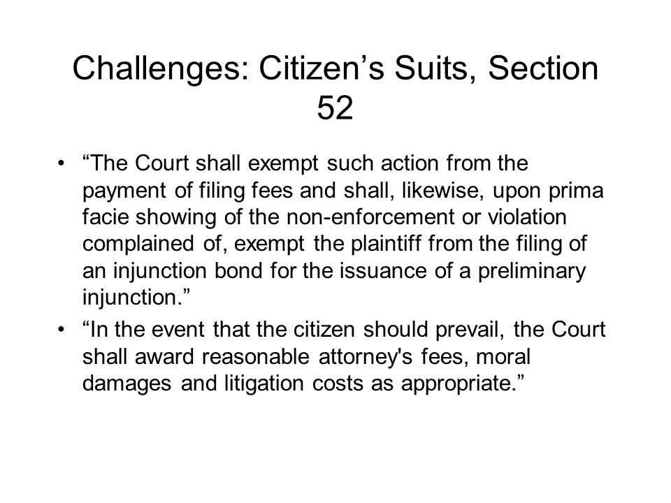 Challenges: Citizens Suits from SWMA Provision: SECTION 52.Citizen Suits.