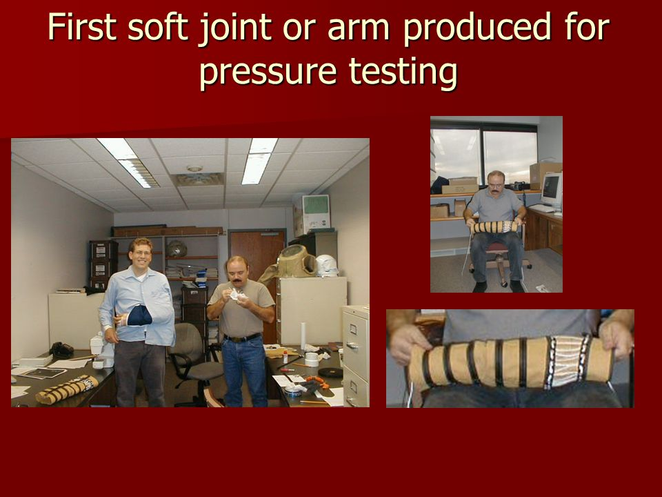 First soft joint or arm produced for pressure testing