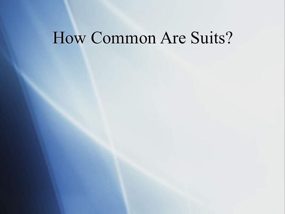 How Common Are Suits