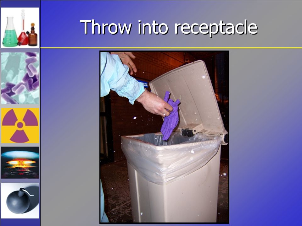 Throw into receptacle