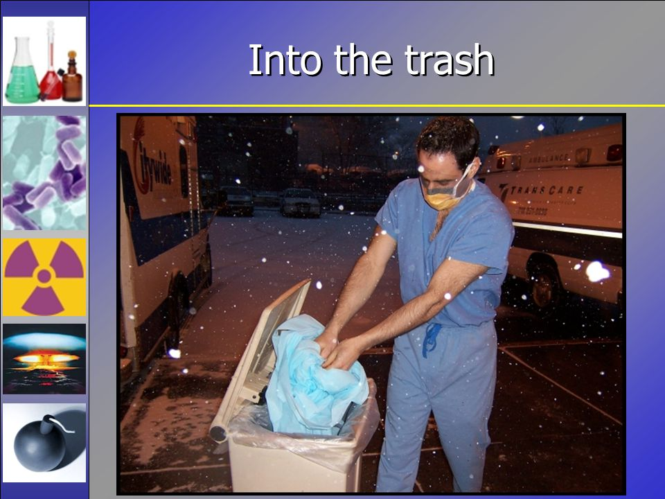 Into the trash