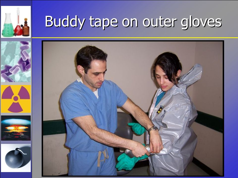 Buddy tape on outer gloves