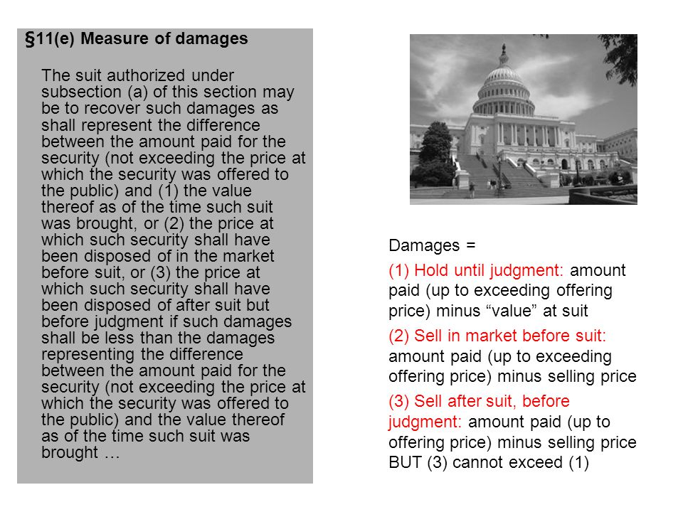 §11 damages IPO price $20.00 Pls purchase $25.00 Market price at suit $9.00 Market price at judgment $1.00