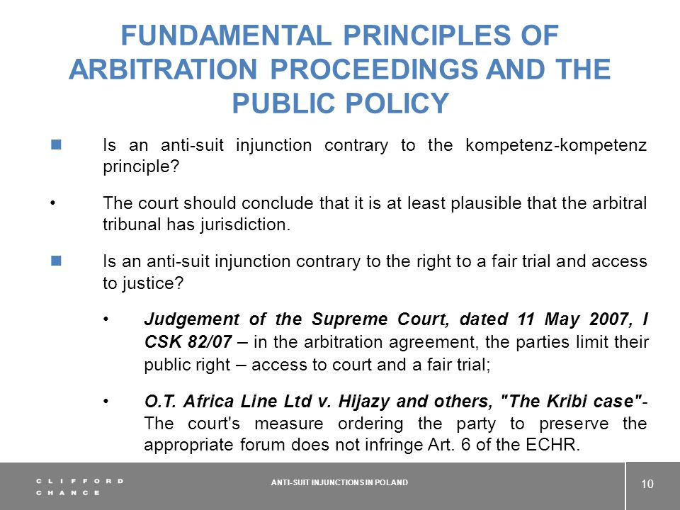 FUNDAMENTAL PRINCIPLES OF ARBITRATION PROCEEDINGS AND THE PUBLIC POLICY Is an anti-suit injunction contrary to the kompetenz-kompetenz principle.