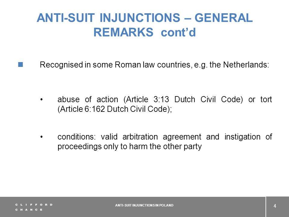 ANTI-SUIT INJUNCTIONS – GENERAL REMARKS contd Recognised in some Roman law countries, e.g.