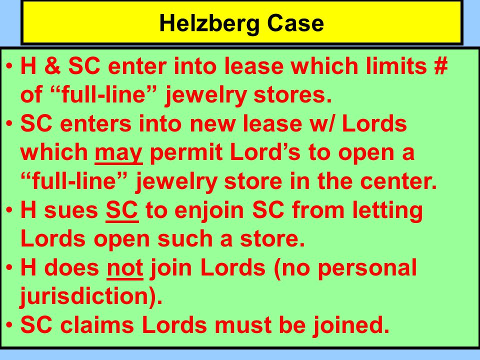 Helzberg Case H & SC enter into lease which limits # of full-line jewelry stores.