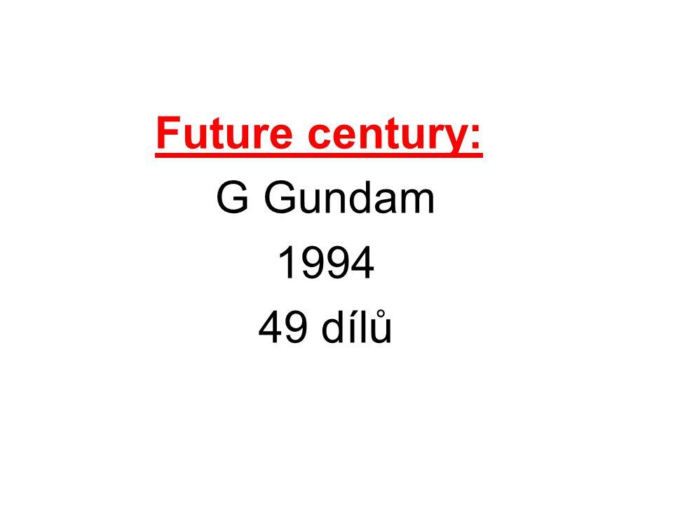 Future century: G Gundam 1994 49 dílů