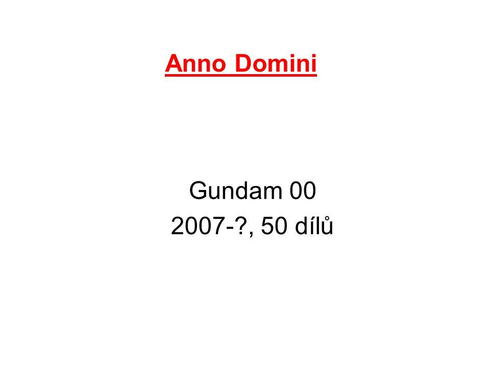 Anno Domini Gundam 00 2007-?, 50 dílů