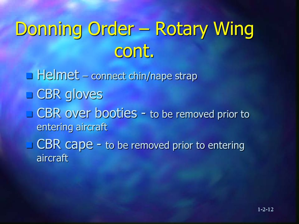 1-2-12 Donning Order – Rotary Wing cont.